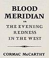 Blood Meridian (1985 1st ed half title page).jpg