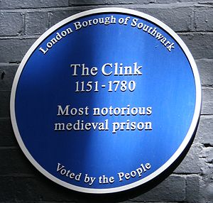 The Clink - Blue plaque on the site