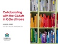 Collaborating with the GLAMs in Côte d'Ivoire SAMUELGUEBO-Wikimedia CIV.pdf