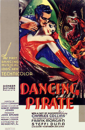 Pioneer Pictures - Pioneer's Dancing Pirate (1936) was the second feature in full color