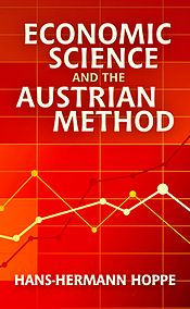 Economic Science and the Austrian Method cover.jpg