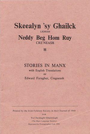 Edward Faragher - Skeealyn 'sy Ghailck by Edward Faragher, first published in 1948