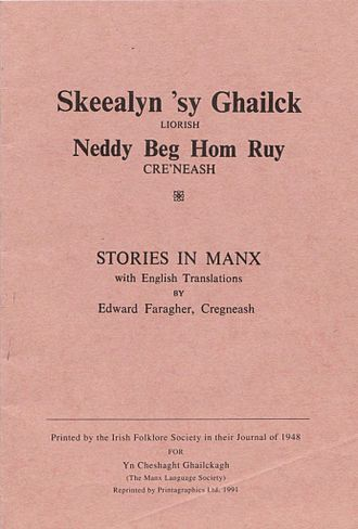 Edward Faragher - Skeealyn 'sy Ghailck by Edward Faragher, first published in 1948