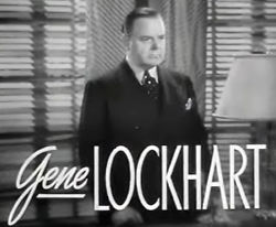 Gene Lockhart in Bridal Suite trailer.jpg