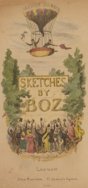 Sketches by Boz - Title page of the second series (1836). The illustration by George Cruikshank portrays two figures closely resembling the author and his illustrator waving from a balloon.