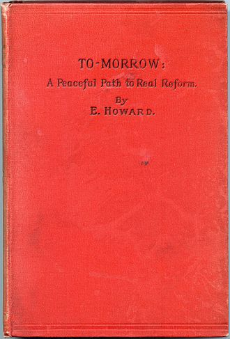 Ebenezer Howard - Image: Howard, Ebenezer, To morrow