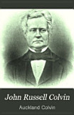 John Russell Colvin - John Russell Colvin on the cover of his biography written by his son, Sir Auckland Colvin KCSI KCMG CIE (1838–1908)