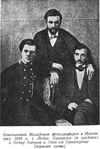 Miladinov brothers - Konstantin Miladinov (right), together with Lyuben Karavelov and Petar Hadjipeev