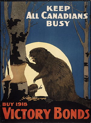 Culture of Canada - A Canadian war bond poster that depicts an industrious beaver a national symbol of Canada