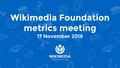 November 2016 Monthly Metrics Meeting.pdf