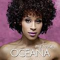 Oceana My House.jpg