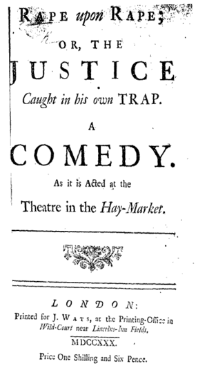 Rape upon Rape - Titlepage to Rape upon Rape: or, The Justice Caught in His Own Trap