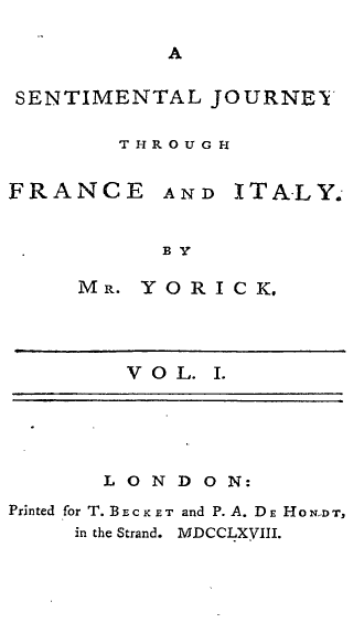 A Sentimental Journey Through France and Italy - Title page from Vol. I of the 1768 first edition.