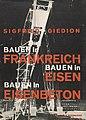 Sigfried Giedion - Bauen in Frankreich. Eisen. Eisenbeton. c. 1930.jpg
