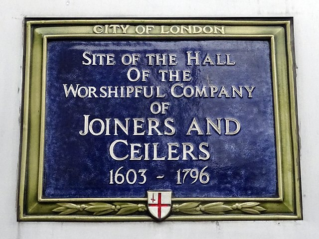 Blue plaque № 6130 - Site of the Hall of the Worshipful Company of Joiners and Ceilers 1603-1796