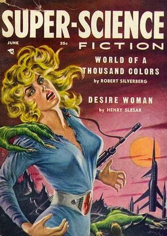 "Henry Slesar - Slesar's short story ""Desire Woman"" was cover-festured on the June 1957 issue of Super-Science Fiction"