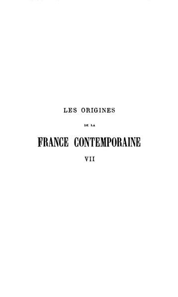 File:Taine - Les Origines de la France contemporaine, t. 7, 1904.pdf