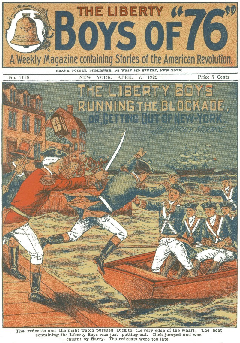 The Liberty Boys Running the Blockade, by Harry Moore - April 7 1922