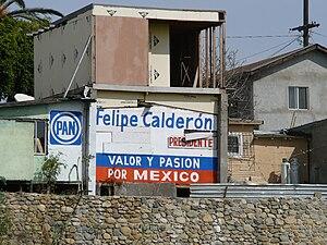 A house in Tijuana, Mexico, promoting Felipe C...
