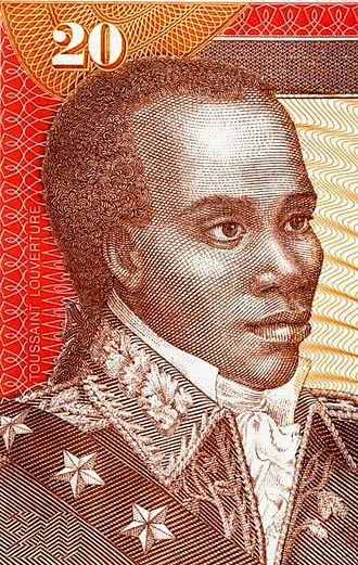 Toussaint Louverture - General Toussaint Louverture, pictured here on a Haitian banknote