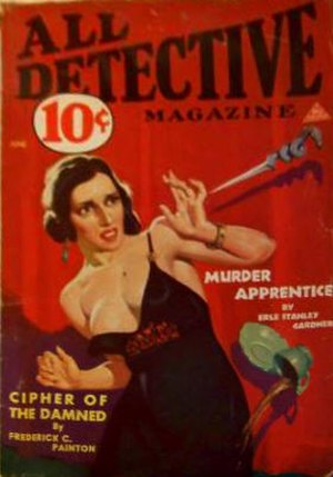 """Erle Stanley Gardner bibliography - """"Murder Apprentice"""", Gardner's first Dudley Bell story, on the cover of All Detective Magazine (June 1933)"""