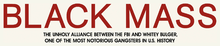 Description de l'image Black Mass (Film) Logo.png.