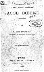 Émile Boutroux: Le philosophe allemand Jacob Boehme