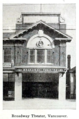 Broadway Theatre, corner of Broadway & Main Street, Vancouver, Canada in 1916 - MvPW 11th Nov p901 (12664106915).png