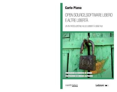 File:Carlo Piana - Open source, software libero e altre libertà.pdf