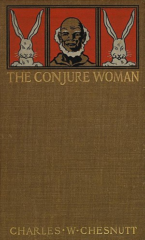 The Conjure Woman - First edition cover, 1899