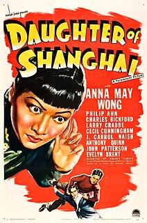 <i>Daughter of Shanghai</i> 1937 film by Robert Florey