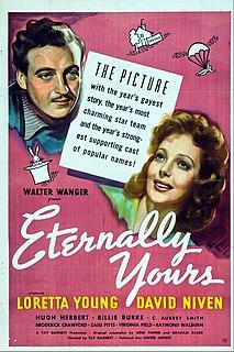<i>Eternally Yours</i> (film) 1939 film by Tay Garnett