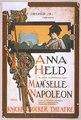 F. Ziegfeld, Jr. presents Anna Held in Jean Richepin's play, Mam'selle Napoleon music by Gustave Lüders ; lyrics & adaptation by Joseph Herbert. LCCN2014636744.tif