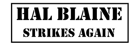 "Stamp used by Blaine Fake ""HAL BLAINE STRIKES AGAIN"" stamp.jpg"