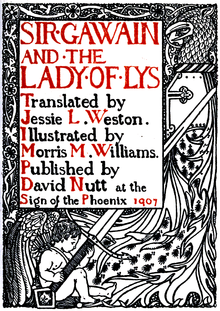 alt=SIR GAWAIN AND THE LADY OF LYS Translated by Jessie L .Weston. Illustrated by Morris M. Williams. Published by David Nutt at the Sign of the Phoenix 1907