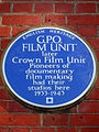 G.P.O. FILM UNIT later Crown Film Unit Pioneers of documentary film making had their studios here 1933-1943.jpg