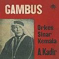 Gambus, 1960s album by Orkes Sinar Kemala.jpg