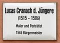 Gedenktafel Markt 4 (Wittenberg) Lucas Cranach der Jüngere.jpg