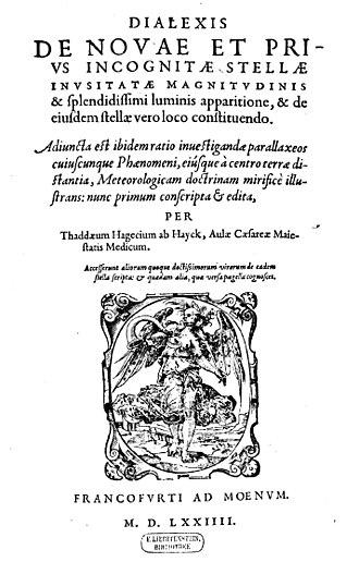 Tadeáš Hájek - Dialexis de novae et prius incognitae stellae inusitatae magnitudinis et splendidissimi luminis apparitione, et de eiusdem stellae vero loco constituendo, 1574
