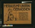 Heraus mit unsern Gefangenen! Tretet alle dem Volksbund zum Schutze der deutschen Kriegs- u. Zivilgefangenen bei! LCCN2004665995.tif