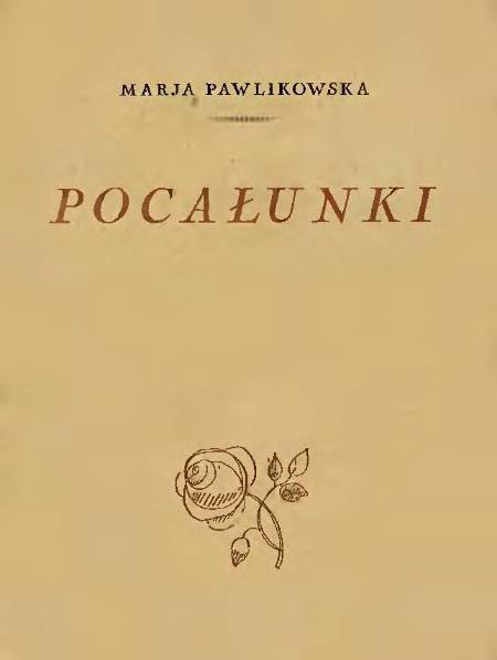 File:Maria Pawlikowska-Jasnorzewska - Pocałunki.djvu