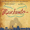 Mascherato- The Musical (Original Studio Cast Recording).jpg