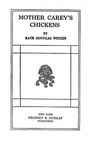Mother Carey's Chickens (novel) - Title page for Mother Carey's Chickens  (Grosset and Dunlap, 1911)