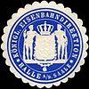 Siegelmarke Königliche Eisenbahndirektion - Halle an der Saale W0216262.jpg