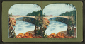 The New concrete bridge over the Yellowstone River Rapids, above Upper Falls, from Robert N. Dennis collection of stereoscopic views.png