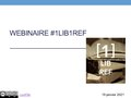 Webinaire1Lib1Ref Support.pdf
