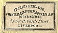 """""""Charles Ratcliffe, Printer, Stationer, Bookseller, Bookbinder &c. 74 South Castle Street Liverpool """" - from, Print, book, book-illustration, newspaper-periodical (BM 1992,0406.212.e 1) (cropped).jpg"""