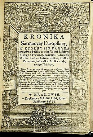 Alexander Guagnini - Image: Тытульны аркуш Kronika Sarmacyey Europskiey (Хроніка Еўрапейскай Сарматыі). Кракаў. 1611