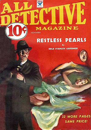 """Erle Stanley Gardner bibliography - """"Restless Pearls"""" on the cover of All Detective Magazine (November 1933)"""