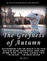 Greyness of Autumn Poster.jpg